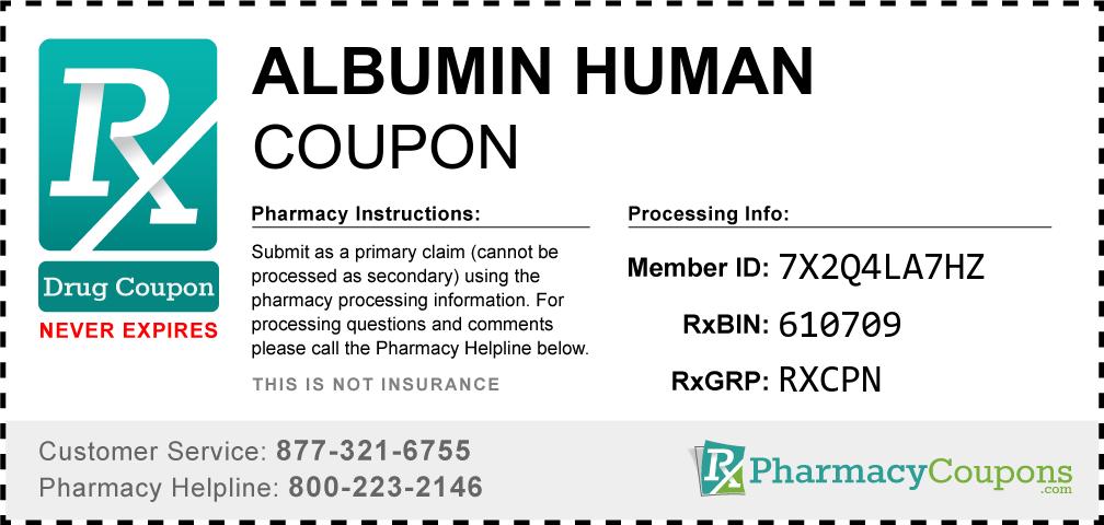 Albumin human Prescription Drug Coupon with Pharmacy Savings