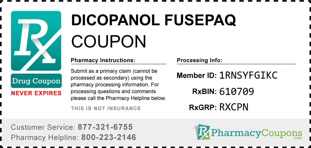 Dicopanol fusepaq Prescription Drug Coupon with Pharmacy Savings