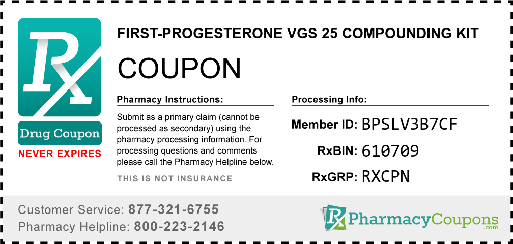 First-progesterone vgs 25 compounding kit Prescription Drug Coupon with Pharmacy Savings